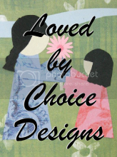 Loved By Choice Designs